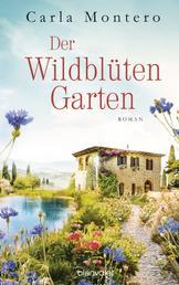 Der Wildblütengarten - Roman