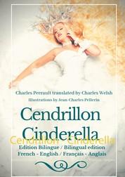 Cendrillon - Cinderella - Edition Bilingue - Bilingual edition French - English / Français - Anglais