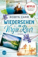 Robyn Carr: Wiedersehen in Virgin River ★★★★