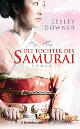 Die Tochter des Samurai - Roman