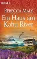 Rebecca Maly: Ein Haus am Kahu River ★★★★★