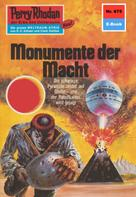 William Voltz: Perry Rhodan 675: Monumente der Macht ★★★★