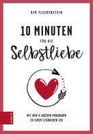 Kim Fleckenstein: 10 Minuten für die Selbstliebe ★★★