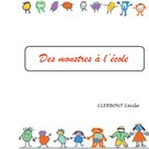 Cecile Clerbout: Des monstres à l'école