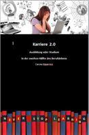 Carola Käpernick: Karriere 2.0 - Ausbildung in der zweiten Hälfte des Berufslebens