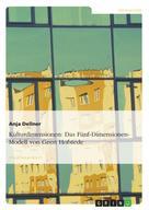 Anja Dellner: Kulturdimensionen: Das Fünf-Dimensionen-Modell von Geert Hofstede