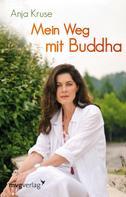 Anja Kruse: Mein Weg mit Buddha ★★★★