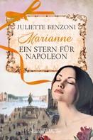 Juliette Benzoni: Marianne ★★★★★
