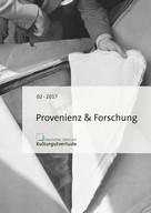 : Provenienz & Forschung
