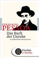 Fernando Pessoa: Das Buch der Unruhe des Hilfsbuchhalters Bernardo Soares ★★★★★