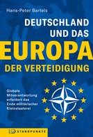 Hans-Peter Bartels: Deutschland und das Europa der Verteidigung
