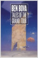Ben Bova: Tales of the Grand Tour