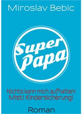 Super Papa!