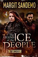 Margit Sandemo: The Ice People 4 - The Successor