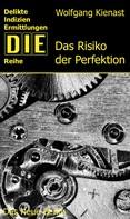 Wolfgang Kienast: Das Risiko der Perfektion ★★★★