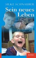 Silke Schnauber: Sein neues Leben ★★★★