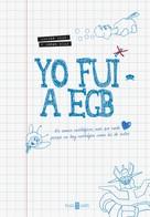 Javier Ikaz: Yo fui a EGB ★★★★★