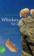 John B. Keane: Whiskey für alle ★★★★