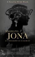 WllM Worth: Jona: Autobiography of an Exorcist