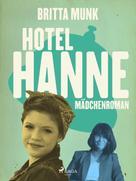 Britta Munk: Hotel-Hanne