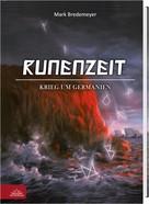 Mark Bredemeyer: Runenzeit 2 - Krieg um Germanien ★★★★