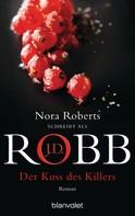 J.D. Robb: Der Kuss des Killers ★★★★★