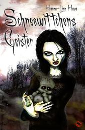 Schneewittchens Geister - Roman