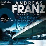 Julia Durant. Die junge Jägerin - Julia Durant ermittelt - Kriminalroman, Band 21 (Gekürzt)