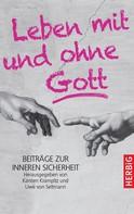 Karsten Krampitz: Leben mit und ohne Gott ★★★★★