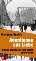 Marianne Quoirin: Agentinnen aus Liebe ★★★★