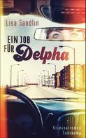 Lisa Sandlin: Ein Job für Delpha ★★★★