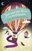 Judith Hoersch: Juno und die Reise zu den Wundern ★