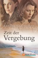 Kathryn Cushman: Zeit der Vergebung ★★★★★