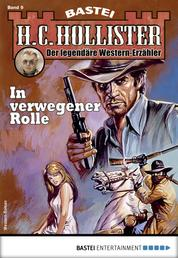 H.C. Hollister 9 - Western - In verwegener Rolle