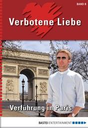 Verbotene Liebe - Folge 08 - Verführung in Paris