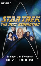 Star Trek - The Next Generation: Die Verurteilung - Roman