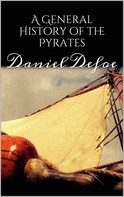 Daniel Defoe: A General History of the Pyrates