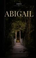 Chris B.: Abigail