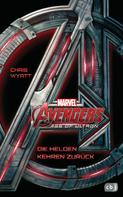 Chris Wyatt: Marvel Avengers Age of Ultron