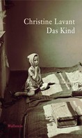 Christine Lavant: Das Kind ★★★