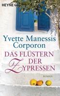 Yvette Manessis Corporon: Das Flüstern der Zypressen ★★★★