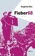 Siegfried Nitz: Fieber68