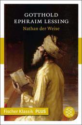 Nathan der Weise - Ein dramatisches Gedicht in fünf Aufzügen