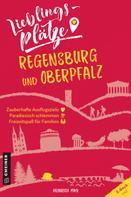 Heinrich May: Lieblingsplätze Regensburg und Oberpfalz ★★★
