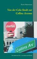 Karin Heiermann: Von der Cola-Stadt zur Collins Avenue