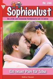 Sophienlust 246 – Familienroman - Ein neuer Papi für Silke