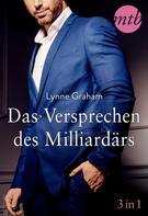 Lynne Graham: Das Versprechen des Milliardärs (3in1) ★★★★