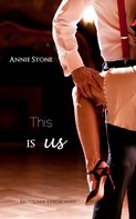 Annie Stone: This is us ★★★★★