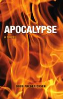 Doug Fredericksen: Apocalypse