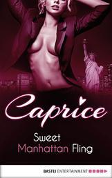 Sweet Manhattan Fling - Caprice - A Glamorous Erotic Series